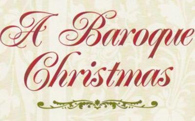 A Baroque Christmas This Friday, Dec 21