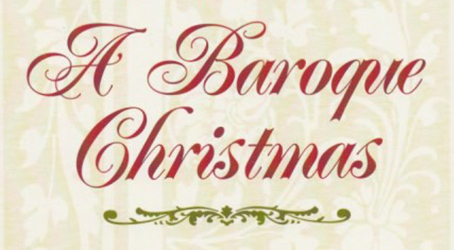 A Baroque Christmas This Friday, Dec 21