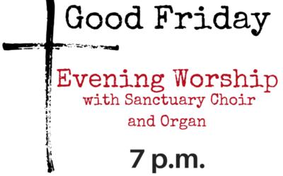 Good Friday Evening Worship