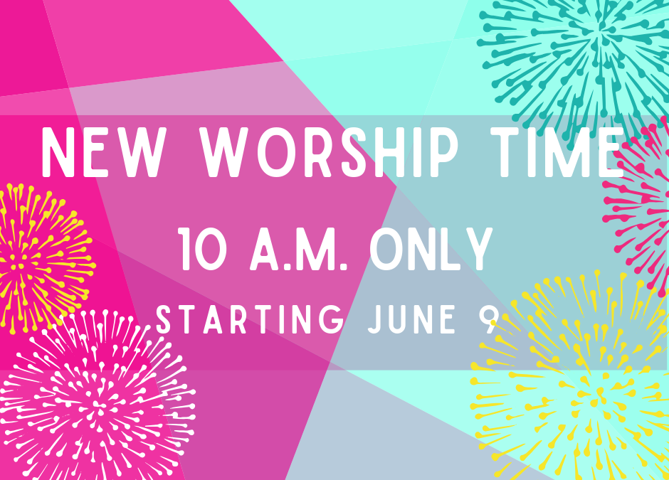 Summer Worship at 10 a.m.